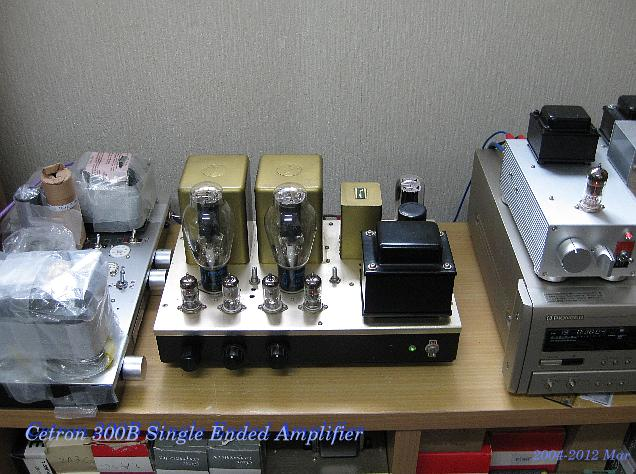 with Cetron 300B single ended Amplifier