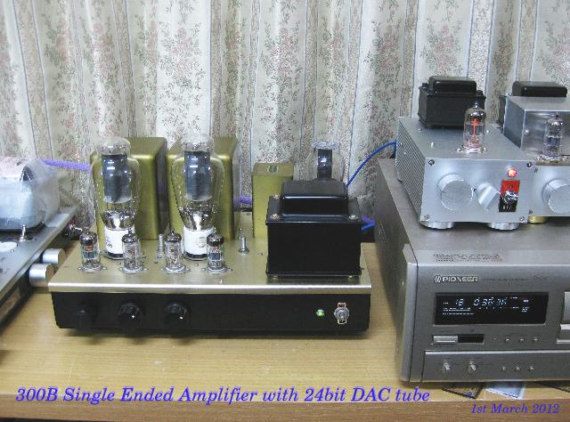 Teating new DAC with 300B single ended amplfier